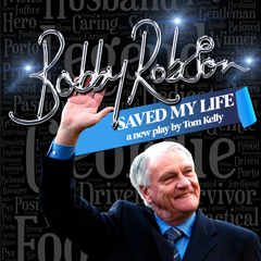 A new play inspired by Sir Bobby Robson's life and legacy
